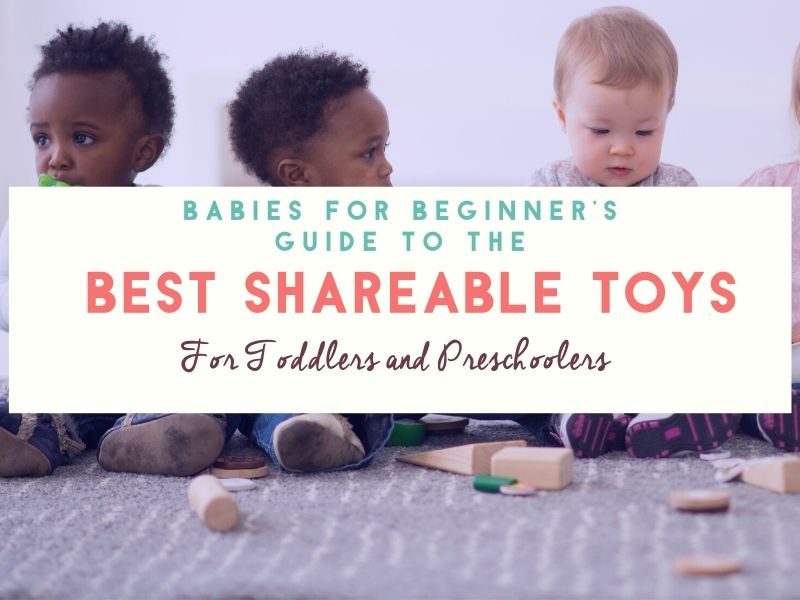 Best Toys for Sharing