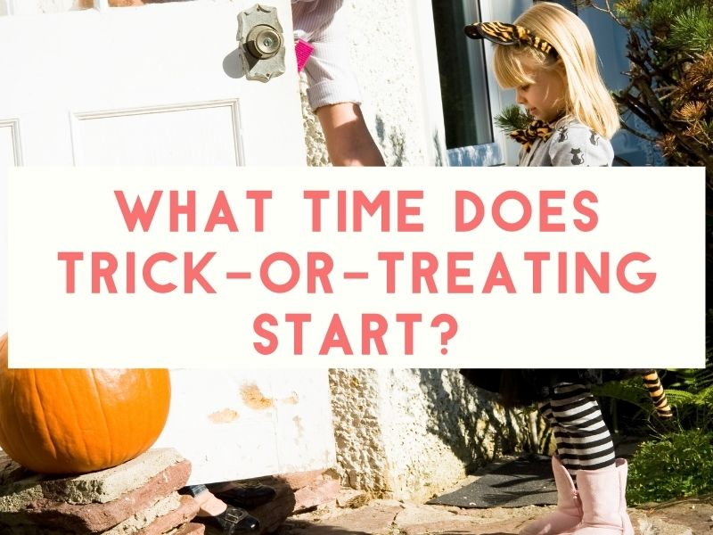 What Time Does Trick or Treating Start?