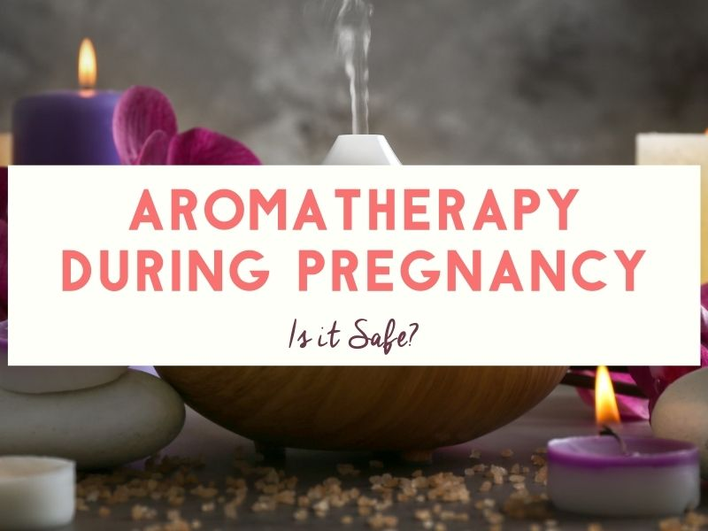 Is Aromatherapy Safe During Pregnancy?
