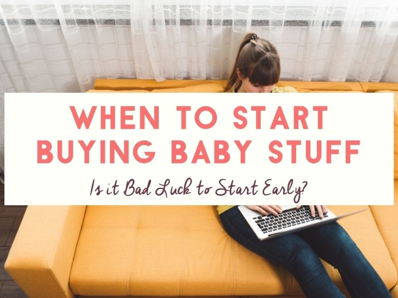 When to start buying stuff for baby